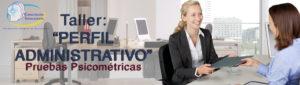 TALLER PERFIL ADMINISTRATIVO, Pruebas Psicométricas @ On Line